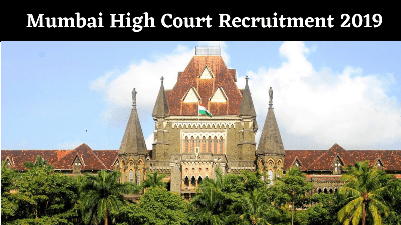 High Court Mumbai Recruitment 2019 For 182 Posts