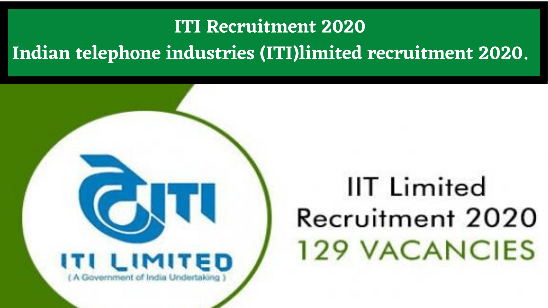 ITI recruitment 2020 | ITI Limited Recruitment 2020: Apply Online for…