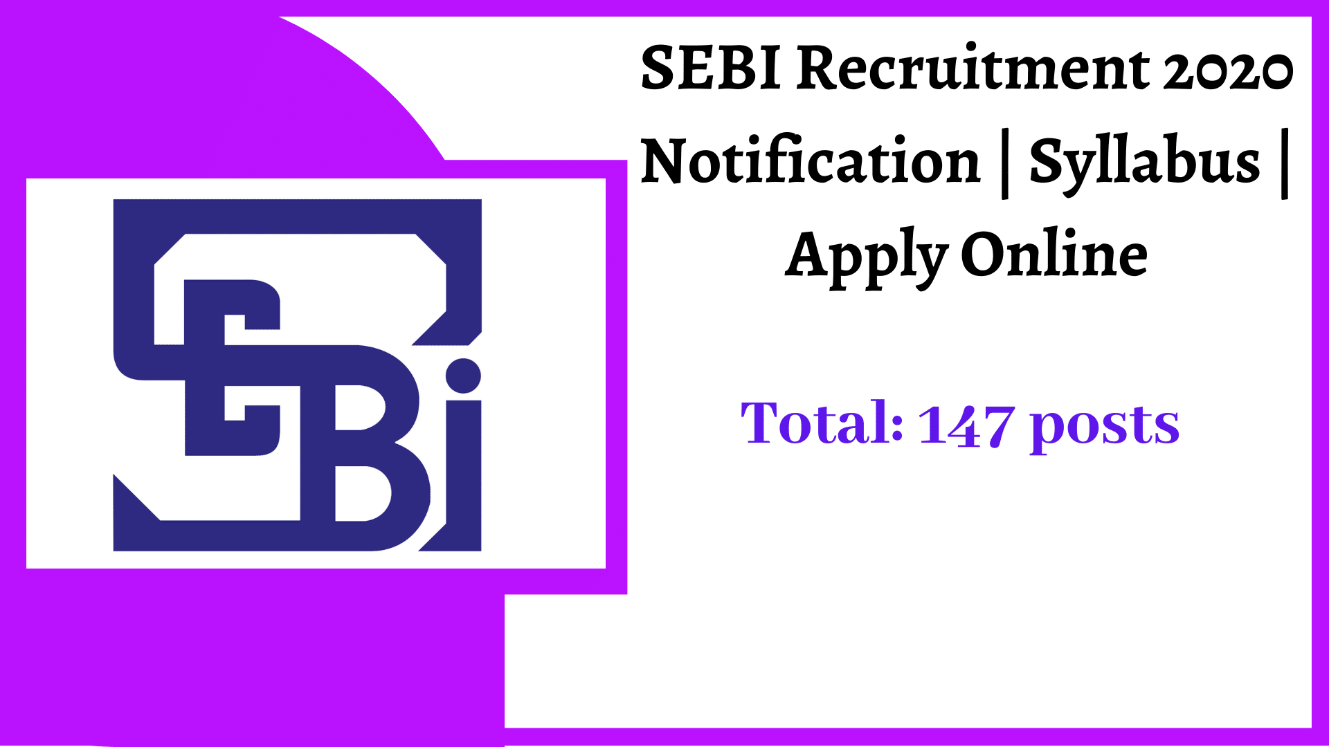 SEBI Recruitment 2020 Notification | Syllabus | Apply Online