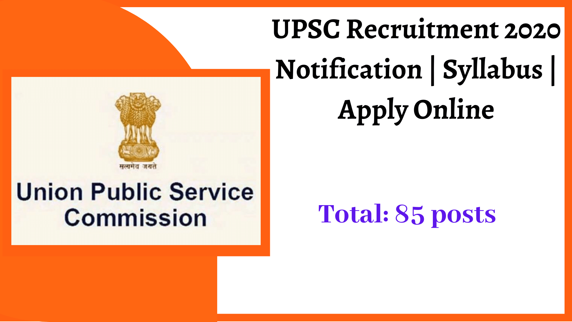 UPSC Recruitment 2020 Notification | Syllabus | Apply Online