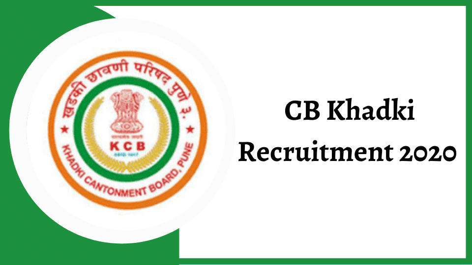 CB Khadki Recruitment 2020 Apply Online @cbkhadki.org.in