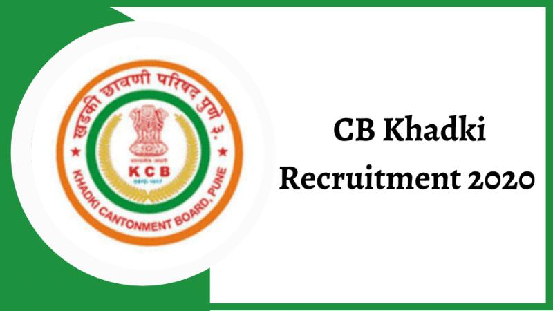 CB Khadki Recruitment 2020