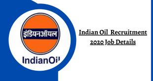 IOCL Apprentice Recruitment 2020 - Indian Oil Recruitment 2020 Job Details