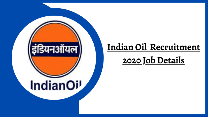 IOCL Apprentice Recruitment 2020 - Indian Oil Recruitment 2020 Job Details