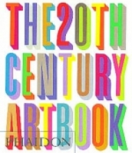 The 20th century art book - Phaidon