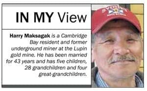 In My View with Harry Maksagak
