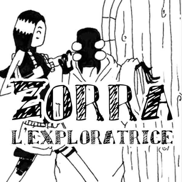 zorra exploratrice littlezero fanzine nantes noxice