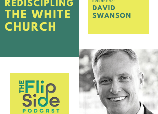 racial reconciliation, david swanson, rediscipling the white church, racism, white church, noah filipiak, church, jesus, christian, bible
