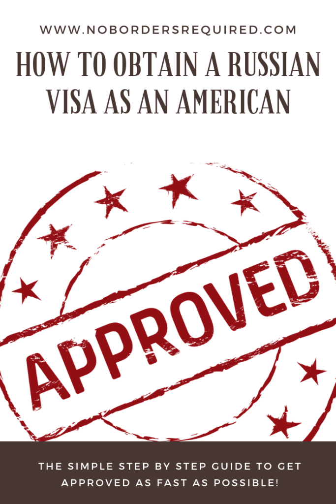 How To Obtain A Russian Visa As An American - No Borders