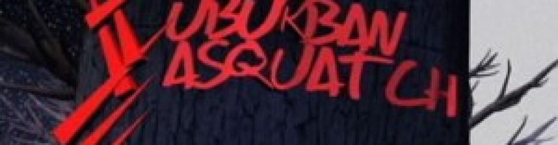 SUBURBAN SASQUATCH (2004)