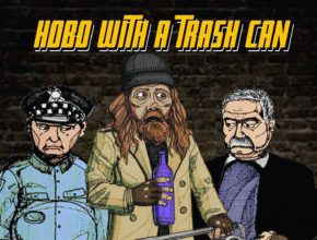 EPISODE 70: HOBO WITH A TRASH CAN (2015)