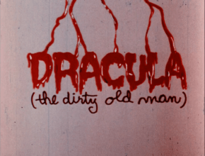 EPISODE 108: DRACULA (THE DIRTY OLD MAN) (1969)