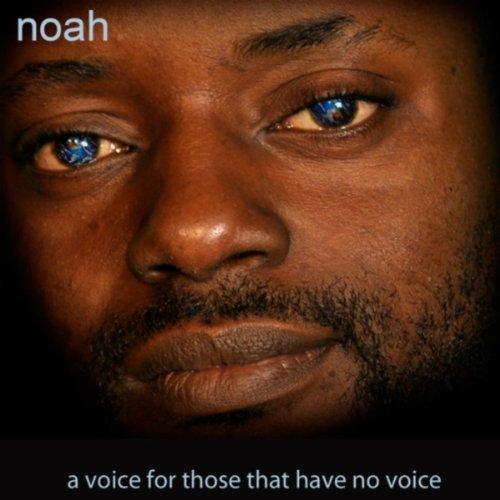 Noah – A Voice For Those That Have No Voice CD