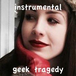 Instrumental | Geek Tragedy | Slfc