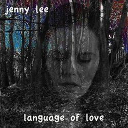 Language Of Love - Jenny Lee