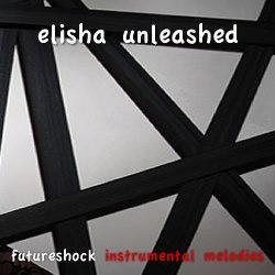 Instrumental | Futureshock Instrumental Melodies | Elisha Unleashed