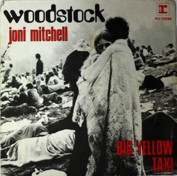 Joni Mitchell - Big Yellow Taxi - Woodstock