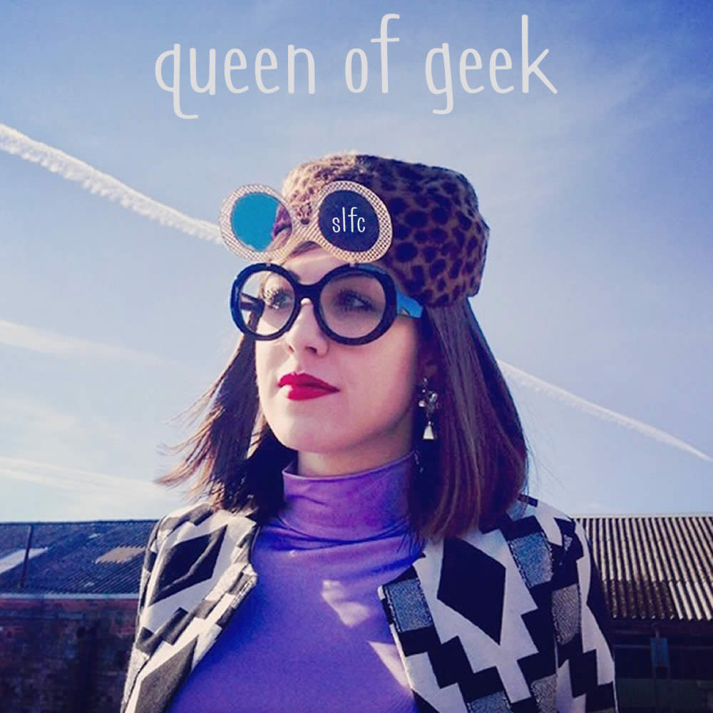 Queen Of Geek | Slfc