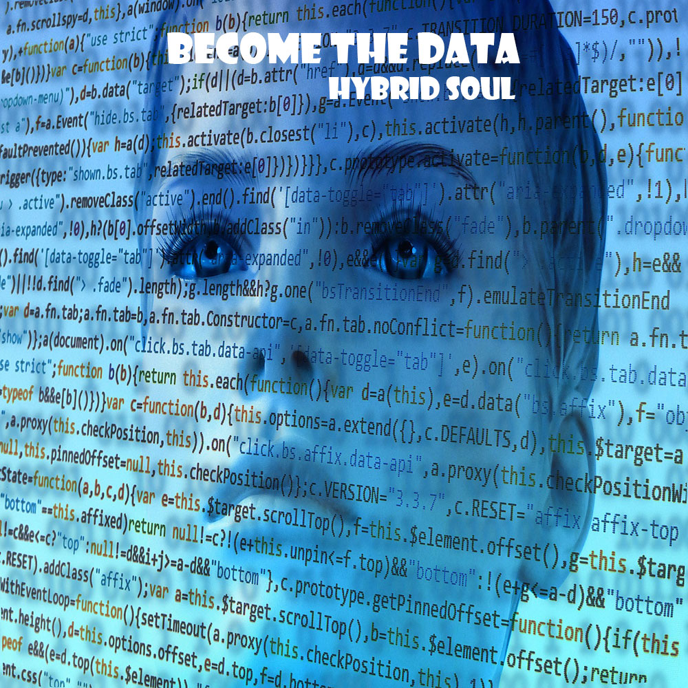 Become The Data : Hybrid Soul | Noego Music