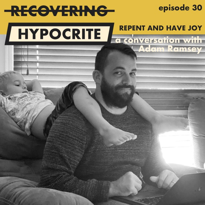 Repent and Have Joy (a conversation with Adam Ramsey)