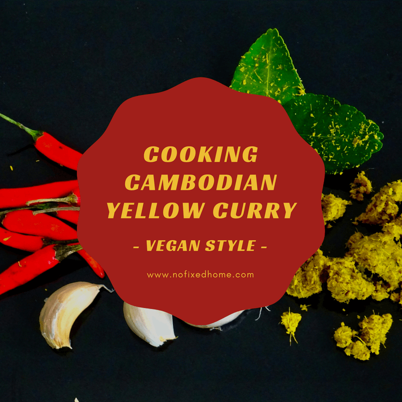 Cooking Cambodian Yellow Curry - Vegan Style!
