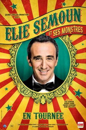Eli Semoun - Festival d'Humour Nogent se marre - Affiche spectacle Elie Semoun et ses monstres