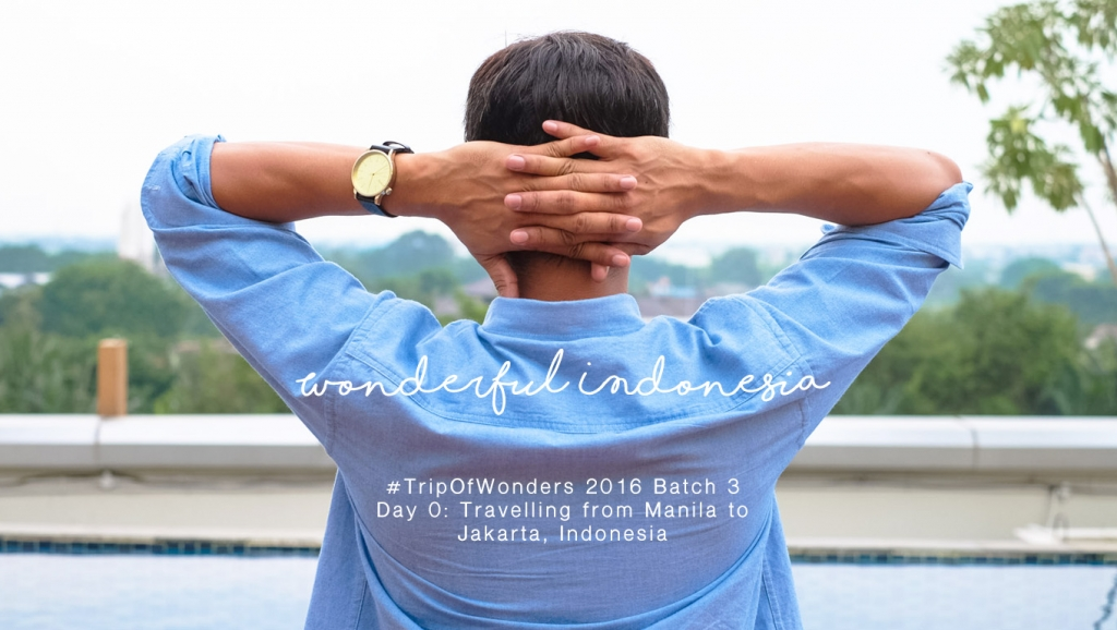 Trip of Wonders South East Asia Batch 3: From Manila to Jakarta, Indonesia