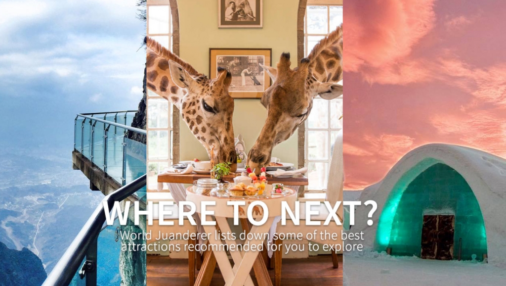 Where to Next? World Juanderer lists down some of the best attractions recommended for you to explore