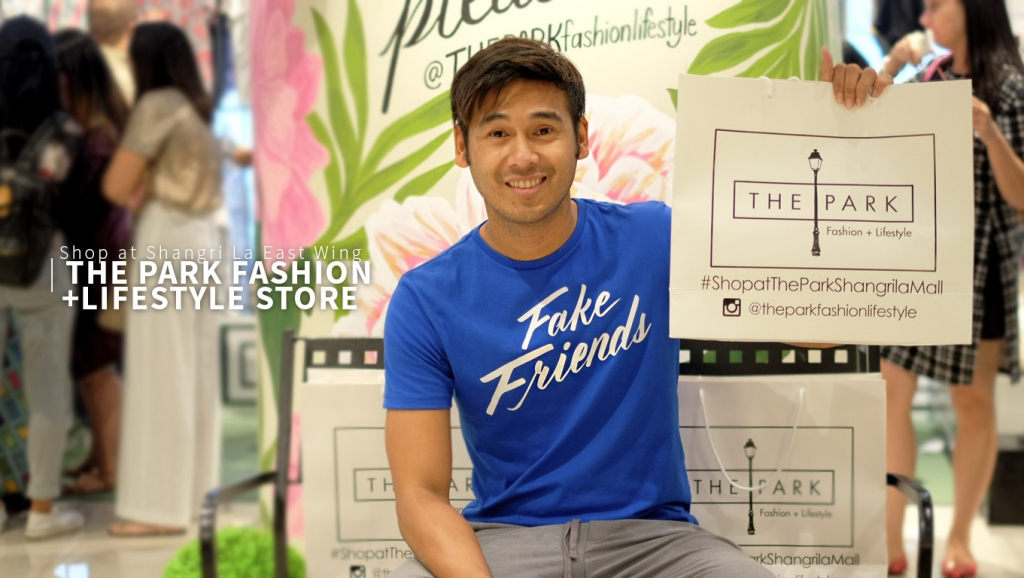 Inside: The Park Fashion + Lifestyle Store opens at Shangri La East Wing #ShopatTheParkShangrilaMall