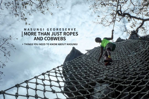 Masungi Georeserve – More than just ropes and cobwebs