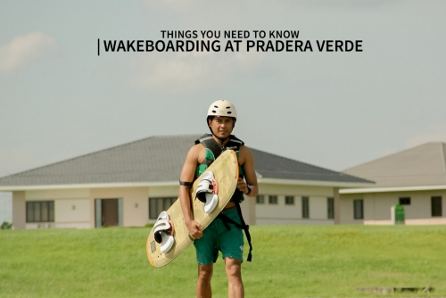 Wakeboarding at Pradera Verde + Things you need to know