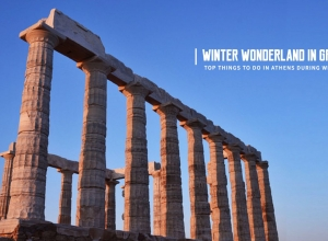 Top Things to do in Athens During Winter