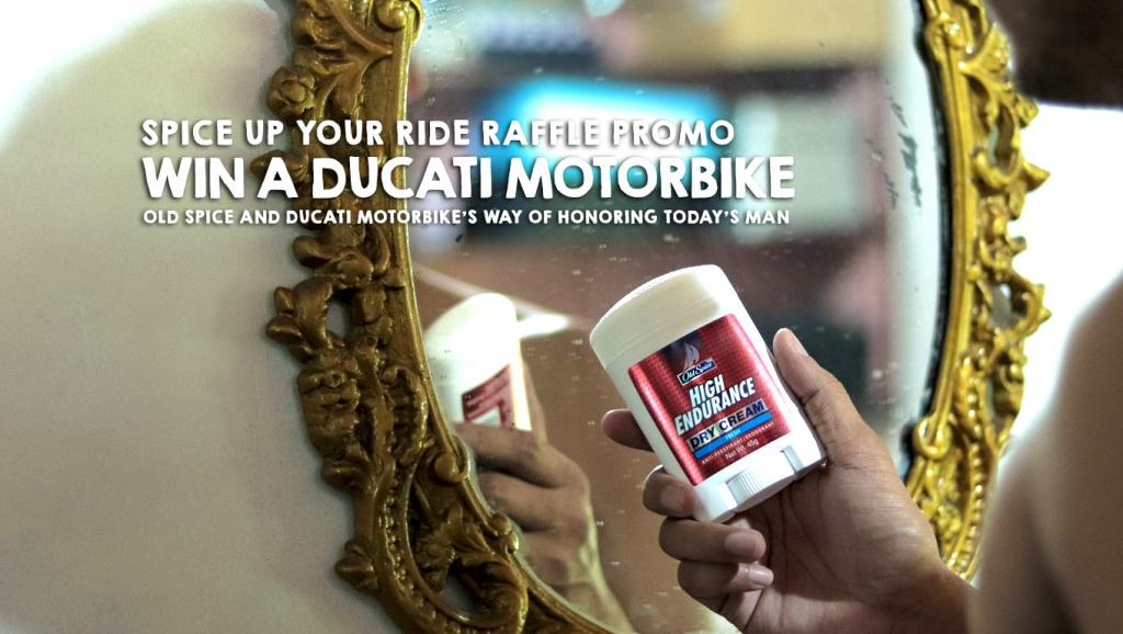 Spice Up your Ride Raffle Promo: Old Spice and Ducati Motorbike way of honoring Today's Man