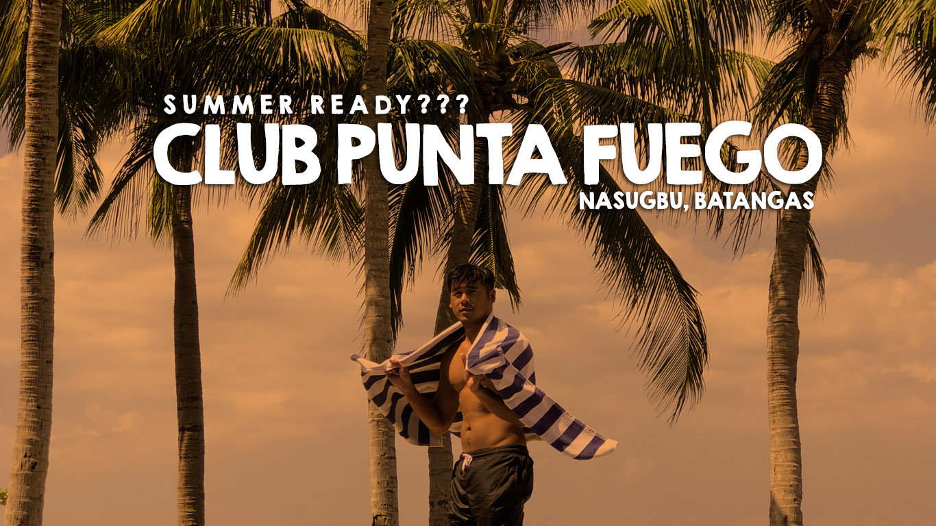 Summer Ready We Are At Club Punta Fuego Nognog In The City