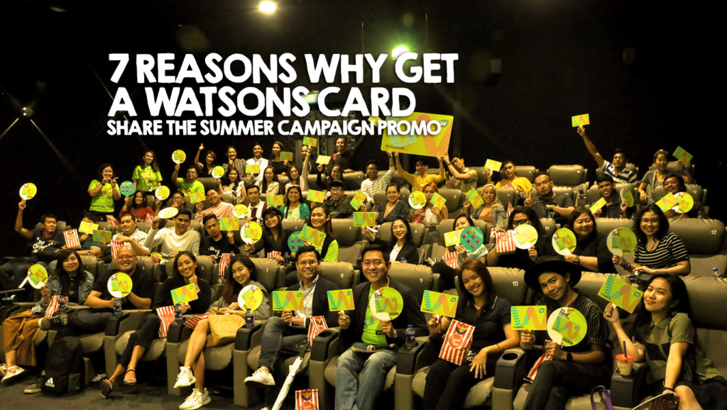 7 Reasons Why you should get a Watsons Card + Share the Summer Campaign