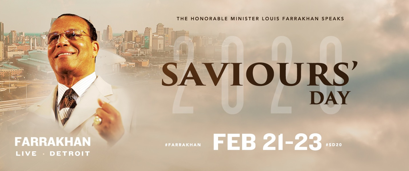 Saviours' Day 2020 - The Nation of Islam Annual Commemoraton