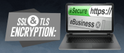 SSL and TLS Encryption