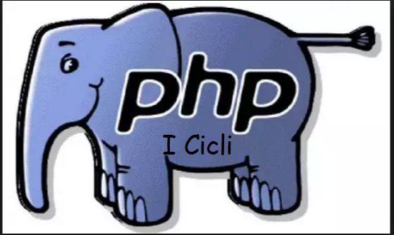 PHP Cicli Iterativi