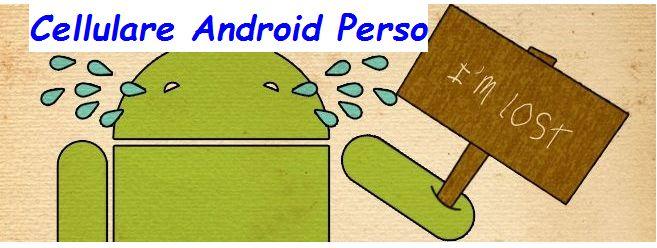 Tracciamento e Geo Localizzazione Cellulare Android