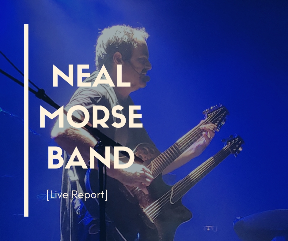 Neal Morse Band Live report
