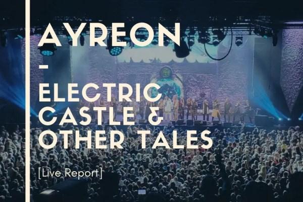 Ayreon Live Electric Castle Tilburg