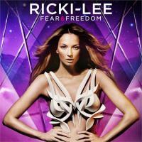 Ricki-Lee - Fear & Freedom