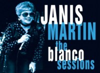 Janis Martin Blanco Sessions