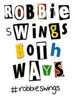 Robbie Williams Robbie Swins Both Ways, Noise11, Photo
