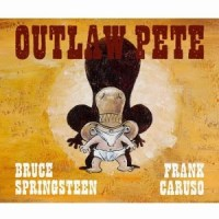 Bruce Springsteen Outlaw Pete