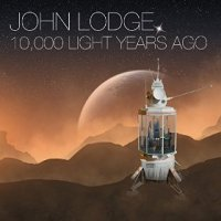 John Lodge 10000 Light Years Ago