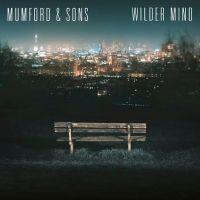 Mumford and Sons Wilder Mind