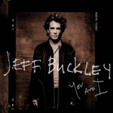 Jeff Buckley You and I, music news, noise11.com