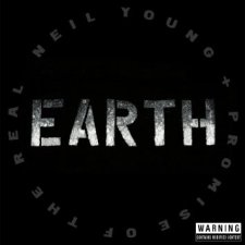 Neil Young Promise of the Real Earth