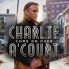 Charlie A'Court - Come On Over